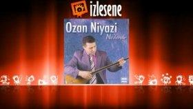 Ozan Niyazi - Tüm El Alem Bilsinler Ki