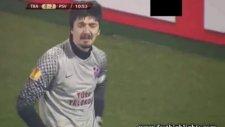 Trabzonspor 1 - 2 Psv Eindhoven