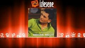 Orhan Mecit - Perişan