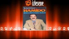 Kahtalı Hamido - Böyle Şansın Ta İçine