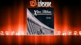 Xero Abbas - Berivane