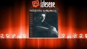 Hüseyin Karakuş - Yemen Türküsü