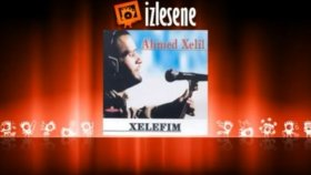 Ahmed Xelil - Ez Xelefim