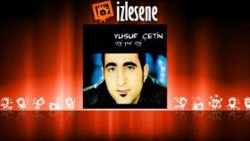 Yusuf Çetin - Kömür Gözlüm