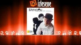 Baymelon - Bir Dostuma