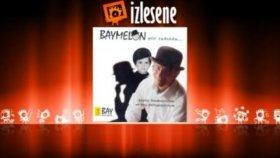 Baymelon - Topal İdris
