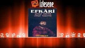 Efkari - Uyan Kardeş