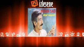 Hasan Sağ - Dost Hasreti