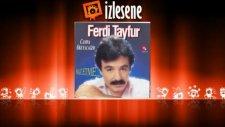 Ferdi Tayfur - Naz Etme