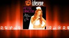 Petek Dinçöz - Ben Bir Şarkıyım Söz Müzik Sensin (Latino Version)