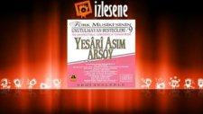 Yesari Asım Arsoy - Menekşe Gözler Hülyalı