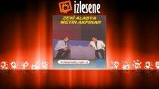 Zeki Alasya - Metin Akpınar - Yasaklar 2 - Sahne 1