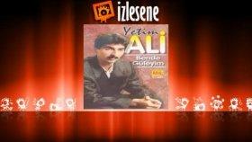 Yetim Ali - Gözüm Isıryor