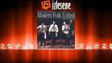 Modern Folk Üçlüsü - Gül Yüzünde Göreli