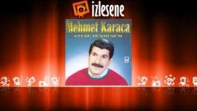 Mehmet Karaca - Dostum