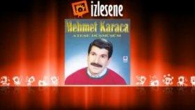 Mehmet Karaca - Hayırsız Vefasız