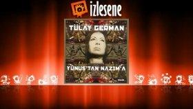 Tülay German - Gözümde Daim Hayl-İ Cn