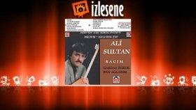 Ali Sultan - Kardaş Derde Ben Ağlarım