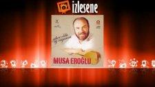 Musa Eroğlu - Bana Medet Senden Olur Efendim