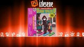 Osman Topaloğlu - Kızlar Gözlüklü Nine