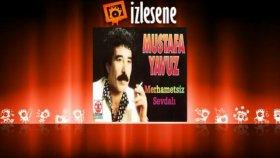 Mustafa Yavuz - Sevdamısın Belamısın