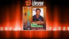 Kamil Abalıoğlu - Gülerek Selamın Aldım