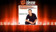 Mustafa Küçük - Haberim Yok