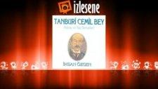 İhsan Özgen - Tanbur Taksimi,Muhayyer Peşrevi,Kemençe Taksimi