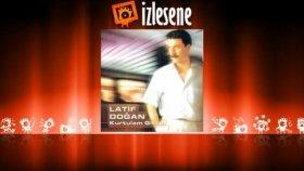 Latif Doğan - Tükendim