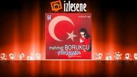 Mehmet Borukcu - Türkiyem (Halkıma)