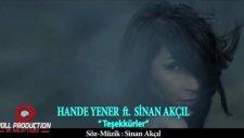 Hande Yener Ft Sinan Akçıl - Teşekkürler