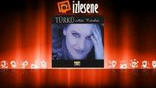 Türkü - Nene