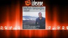 Tayfun Talipoğlu - Seyyah Olup Şu Alemi Gezerim