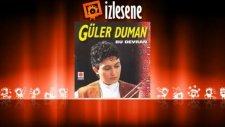 Güler Duman - Erzurum Dağları
