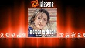 Mercan Erzincan - Gitme Turnam