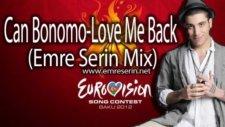 Can Bonomo Love Me Back (Emre Serin Mix)