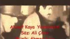 Yazamadım Ahmet Kaya
