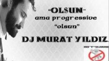 Halil Sezai - Olsun (Progressive Mix Dj Murat Yıldız)
