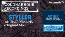 Styller - All That Remains Original Mix