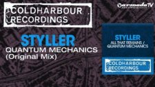 Styller - Quantum Mechanics Original Mix