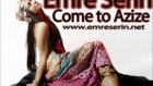 Emre Serin Come To Azize (Original Mix)
