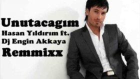 Hasan Yıldırım - Unutacağım (Remix By Dj Engin Akkaya)