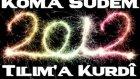 Koma Sudem 2012 Tilim'a Kurdi By Erkandastan04