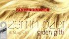 Zerrin Özer Giden Gitti (2012) Yepyeni !