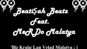 Beatişah Beatz Feat. Merdo  Hasan Ç. (Diss Track) 2oı2