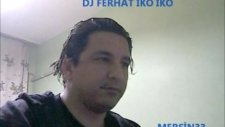 Dj Ferhat33 İko İko