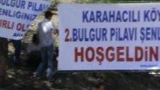 Karahacılı Köyü 2. Bulgur Pilav Şenliği 2010