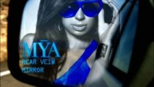 Mya Ft. Sean Paul - Rear View Mirror