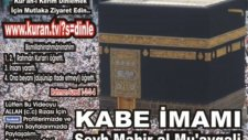 Vakia Suresi Kabe imamı Şeyh Mahir al Mu'ayqali