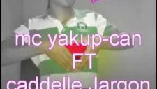 Mc Yakup Can Caddelle Jargon